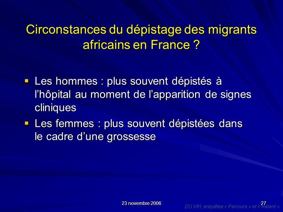 Circonstances du dépistage des migrants africains en France