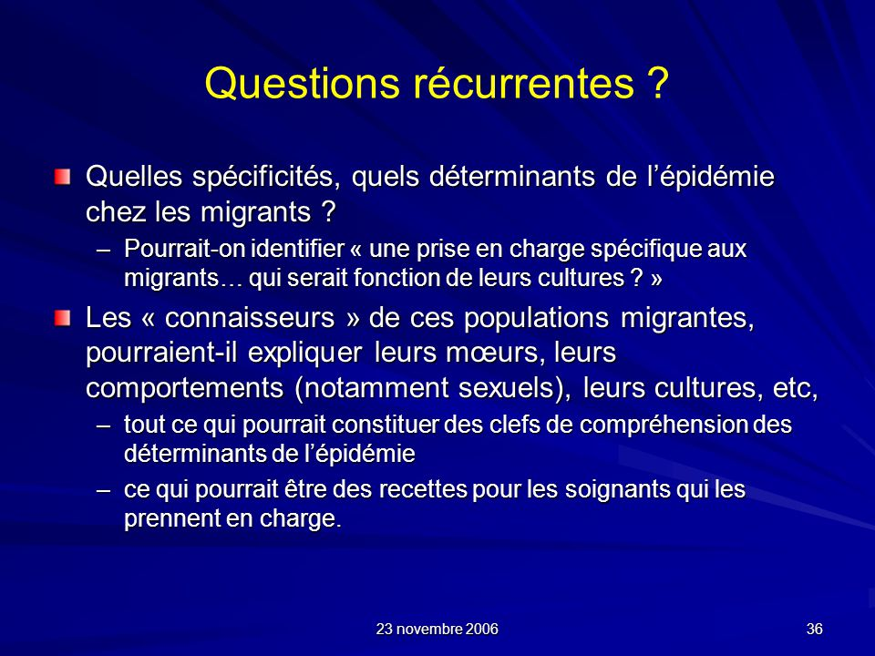 Questions récurrentes