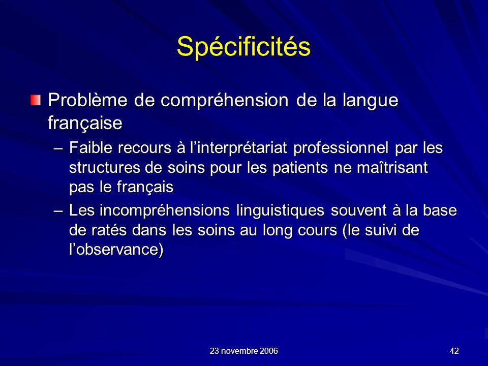 Spécificités Problème de compréhension de la langue française