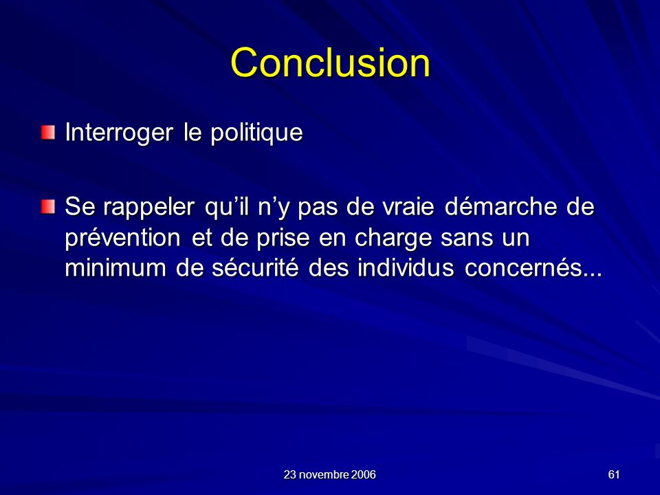 Conclusion Interroger le politique
