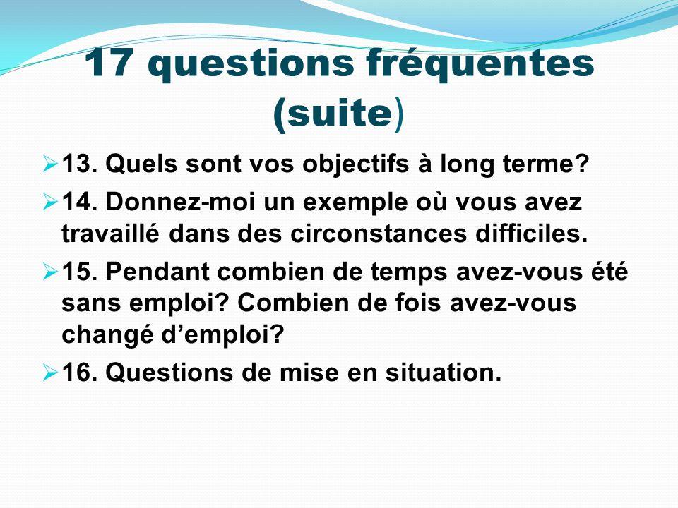 17 questions fréquentes (suite)