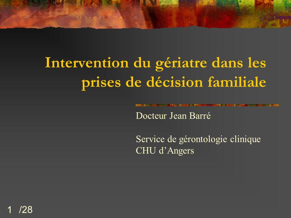 Intervention du gériatre dans les prises de décision familiale