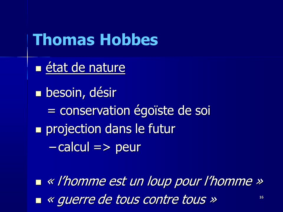Thomas Hobbes état de nature besoin, désir