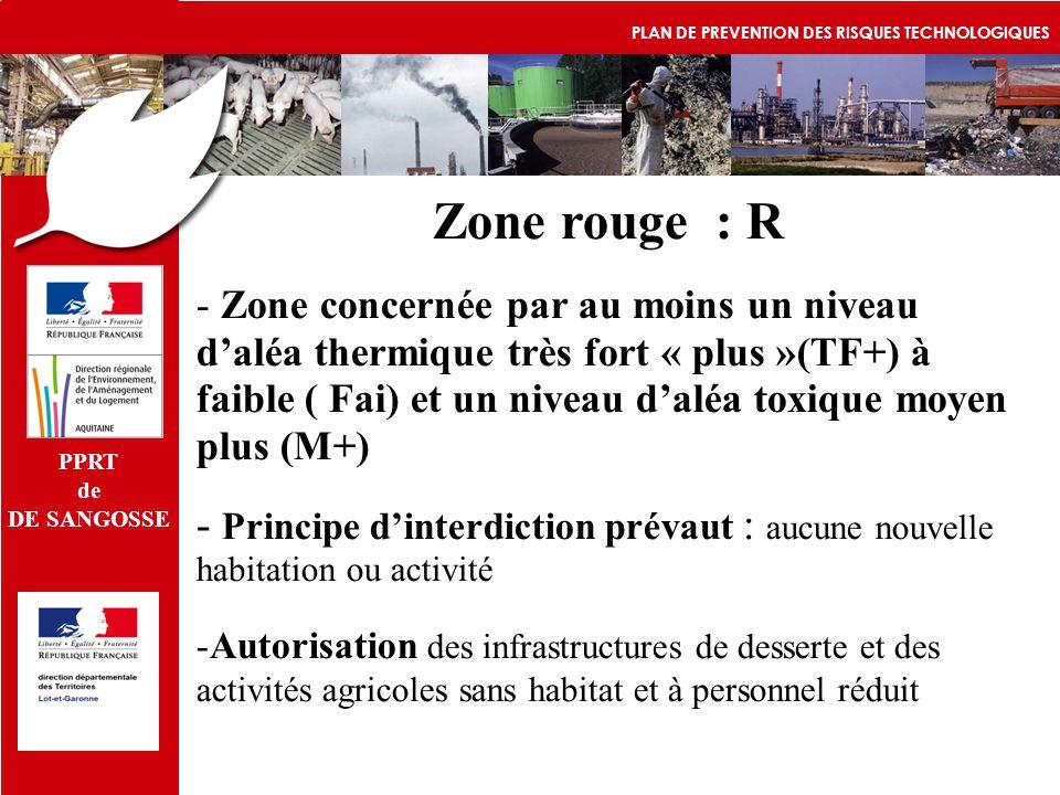 PPRT de. DE SANGOSSE. PLAN DE PREVENTION DES RISQUES TECHNOLOGIQUES. Zone rouge : R.