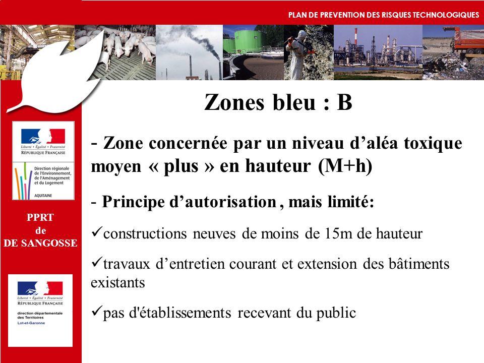 PPRT de. DE SANGOSSE. PLAN DE PREVENTION DES RISQUES TECHNOLOGIQUES. Zones bleu : B.