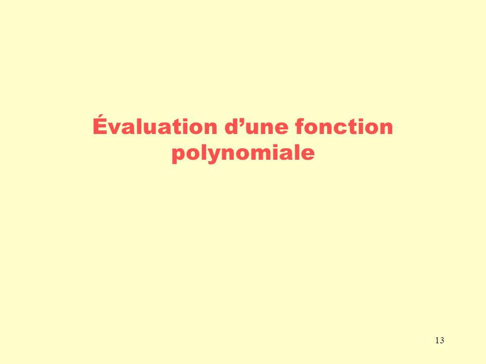 Évaluation d'une fonction polynomiale