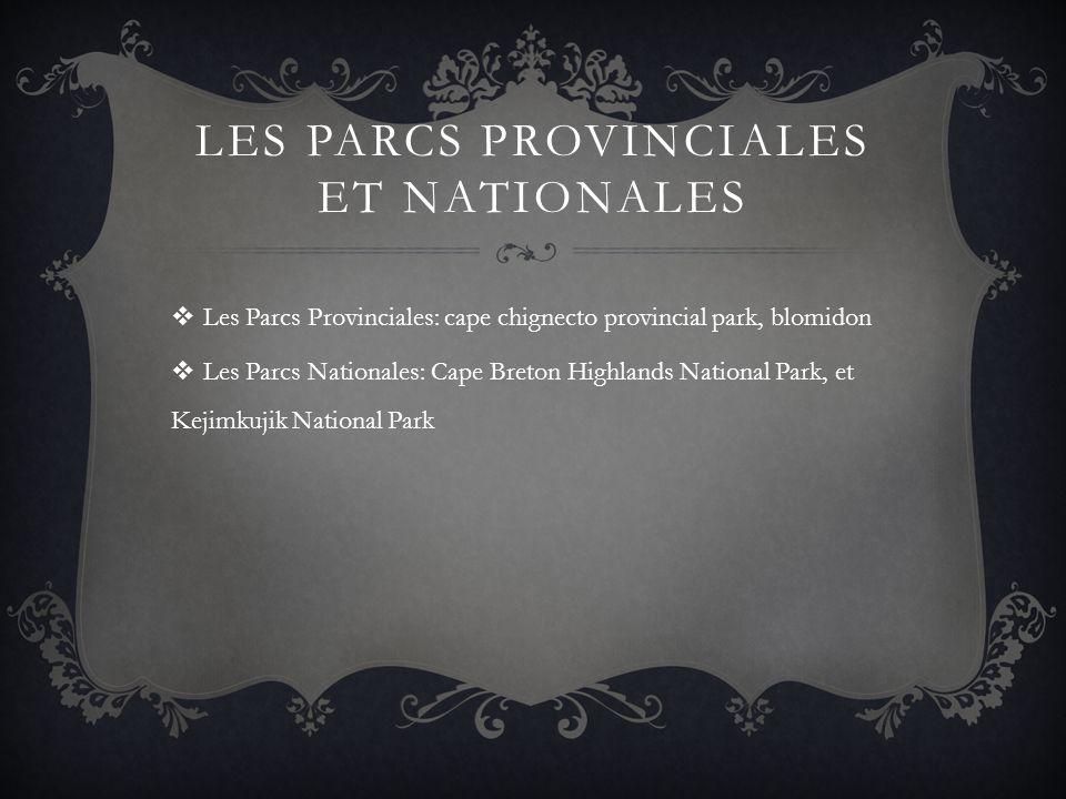 Les Parcs provinciales et nationales