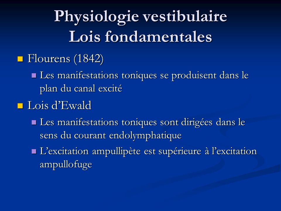 Physiologie vestibulaire Lois fondamentales