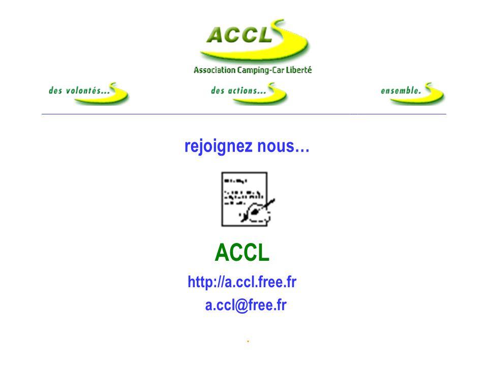 ACCL rejoignez nous… http://a.ccl.free.fr a.ccl@free.fr . Adhérez