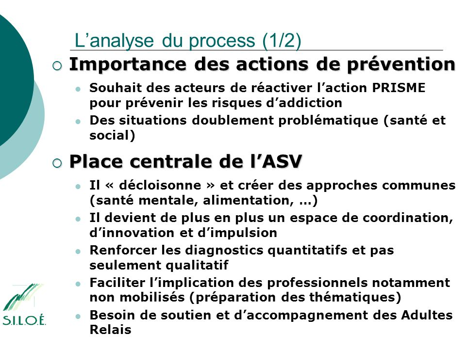 L'analyse du process (1/2)