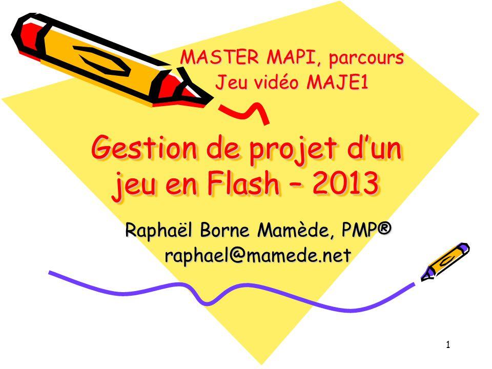 Gestion de projet d'un jeu en Flash – 2013