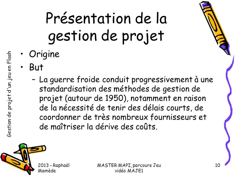 Présentation de la gestion de projet