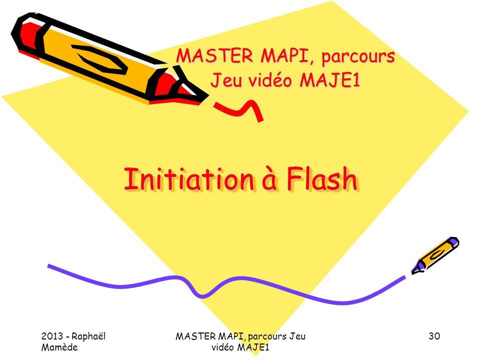 MASTER MAPI, parcours Jeu vidéo MAJE1