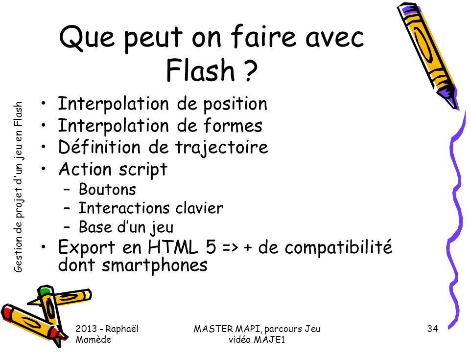 Que peut on faire avec Flash