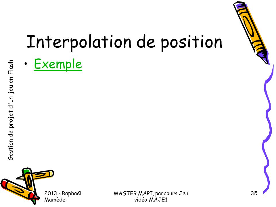 Interpolation de position