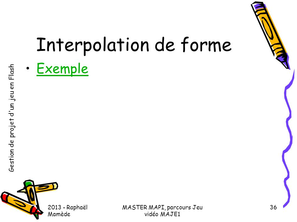 Interpolation de forme