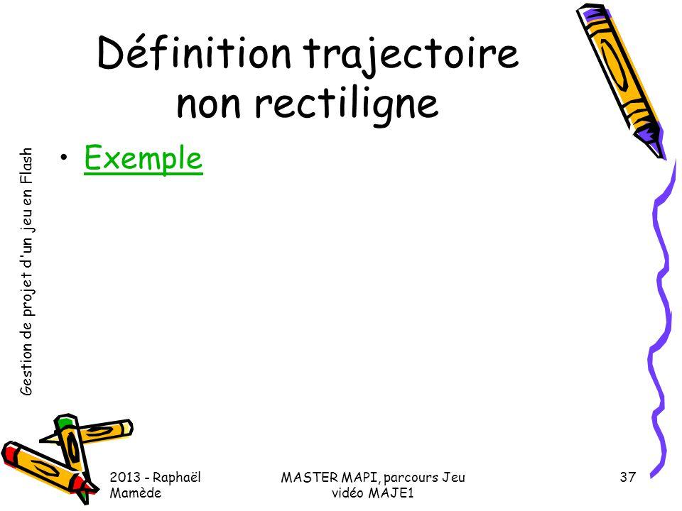 Définition trajectoire non rectiligne