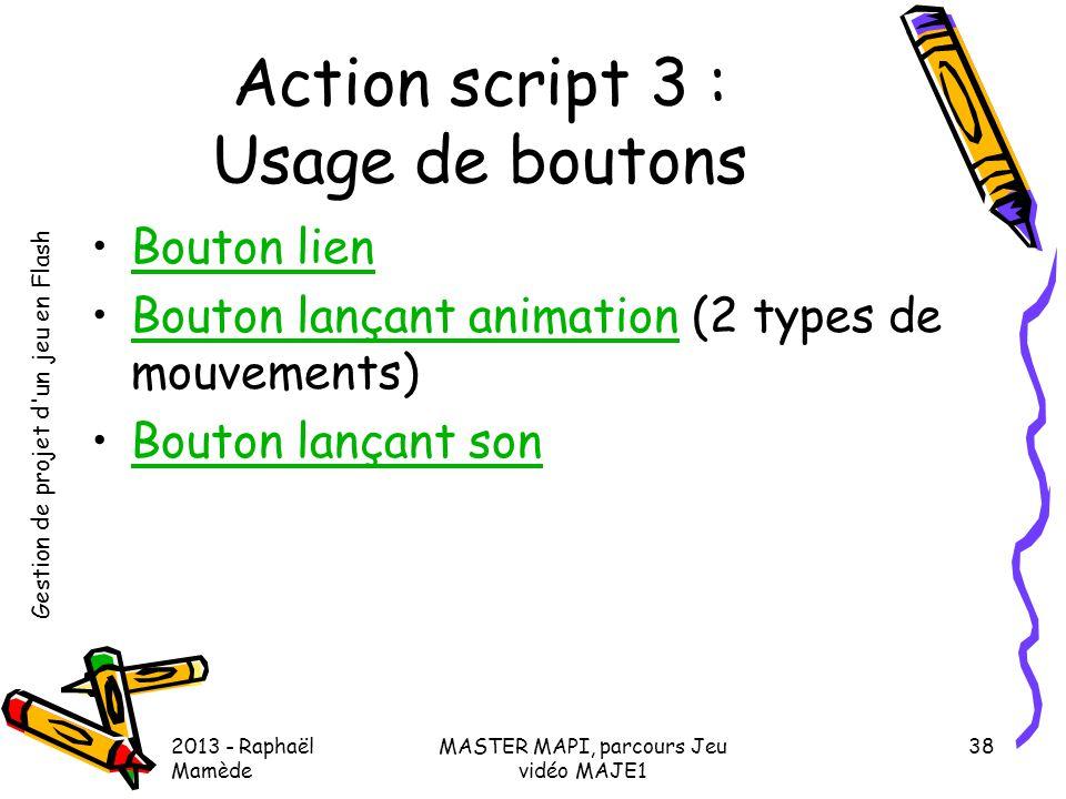 Action script 3 : Usage de boutons