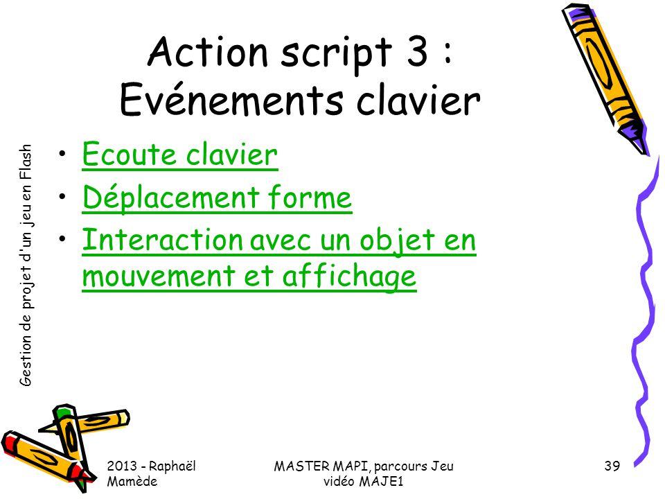Action script 3 : Evénements clavier