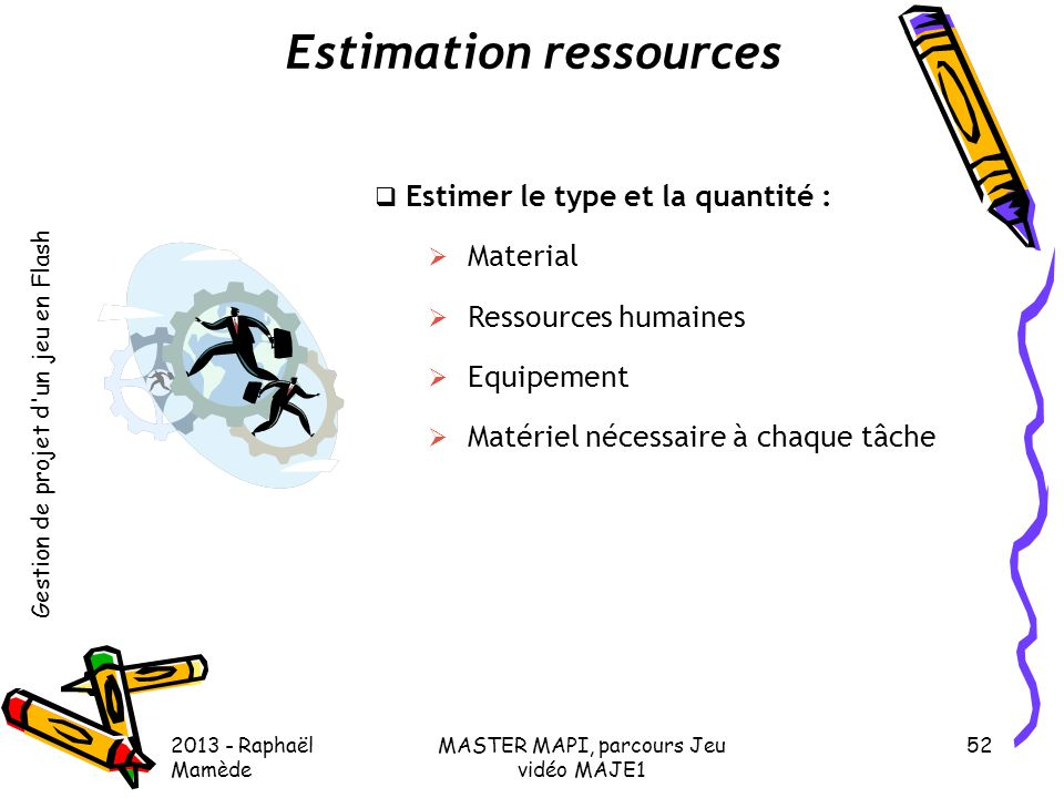 Estimation ressources