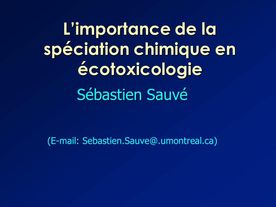 L'importance de la spéciation chimique en écotoxicologie