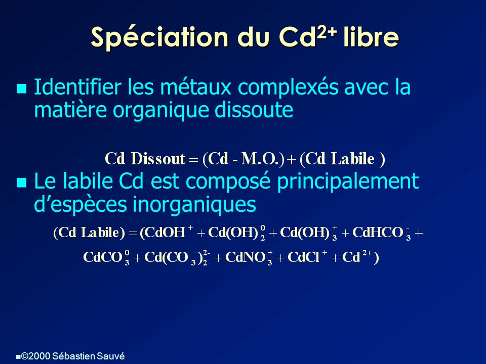 Spéciation du Cd2+ libre