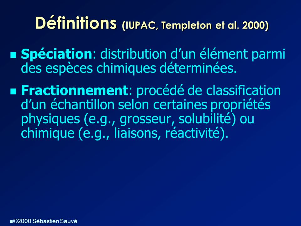 Définitions (IUPAC, Templeton et al. 2000)