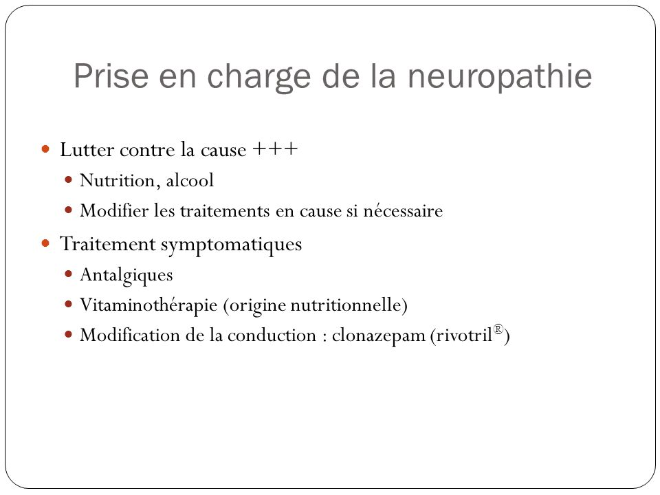 Prise en charge de la neuropathie