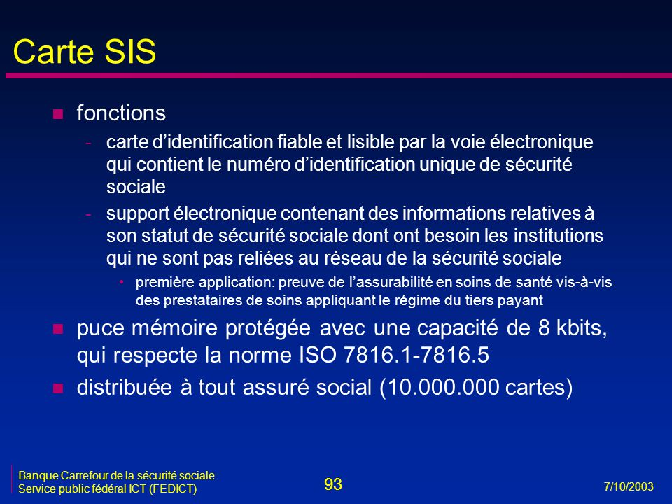 Carte SIS fonctions.