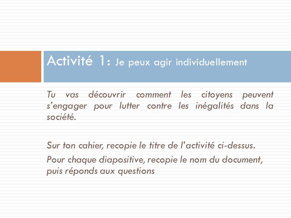 Activité 1: Je peux agir individuellement