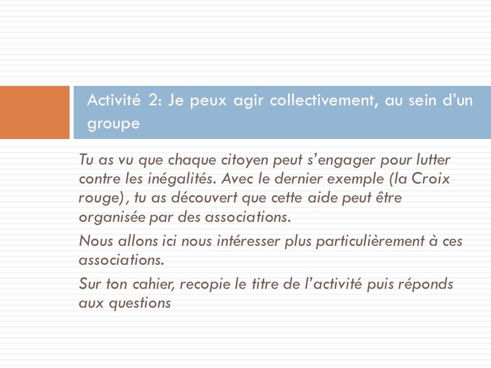 Activité 2: Je peux agir collectivement, au sein d'un groupe