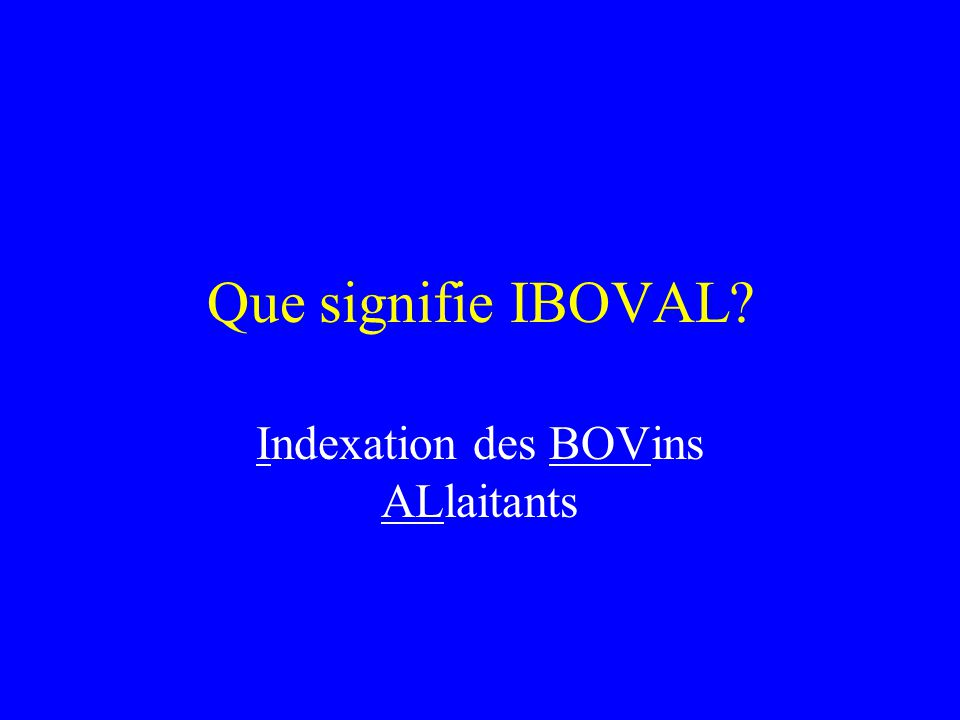Indexation des BOVins ALlaitants