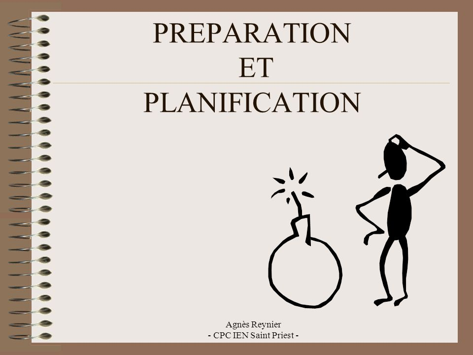 PREPARATION ET PLANIFICATION