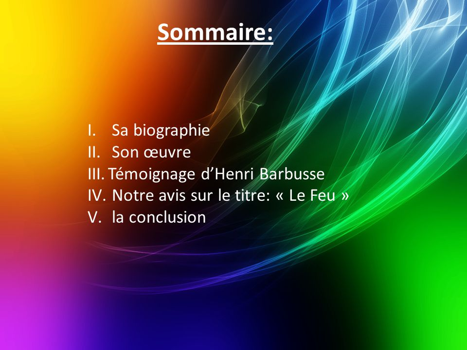 Sommaire: Sa biographie Son œuvre Témoignage d'Henri Barbusse