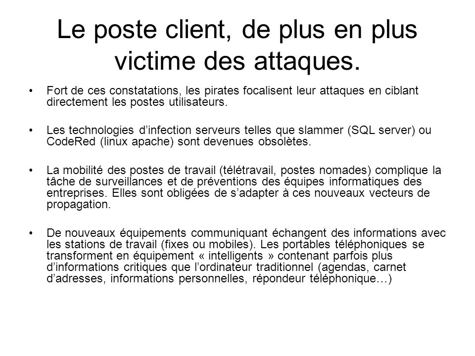 Le poste client, de plus en plus victime des attaques.