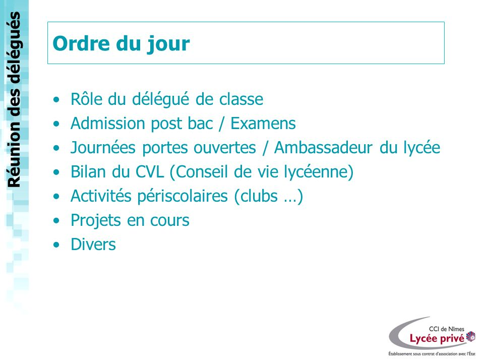 Ordre du jour Rôle du délégué de classe Admission post bac / Examens