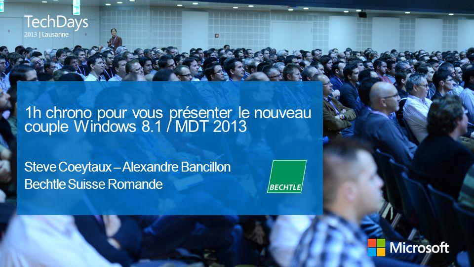 1h chrono pour vous présenter le nouveau couple Windows 8.1 / MDT 2013