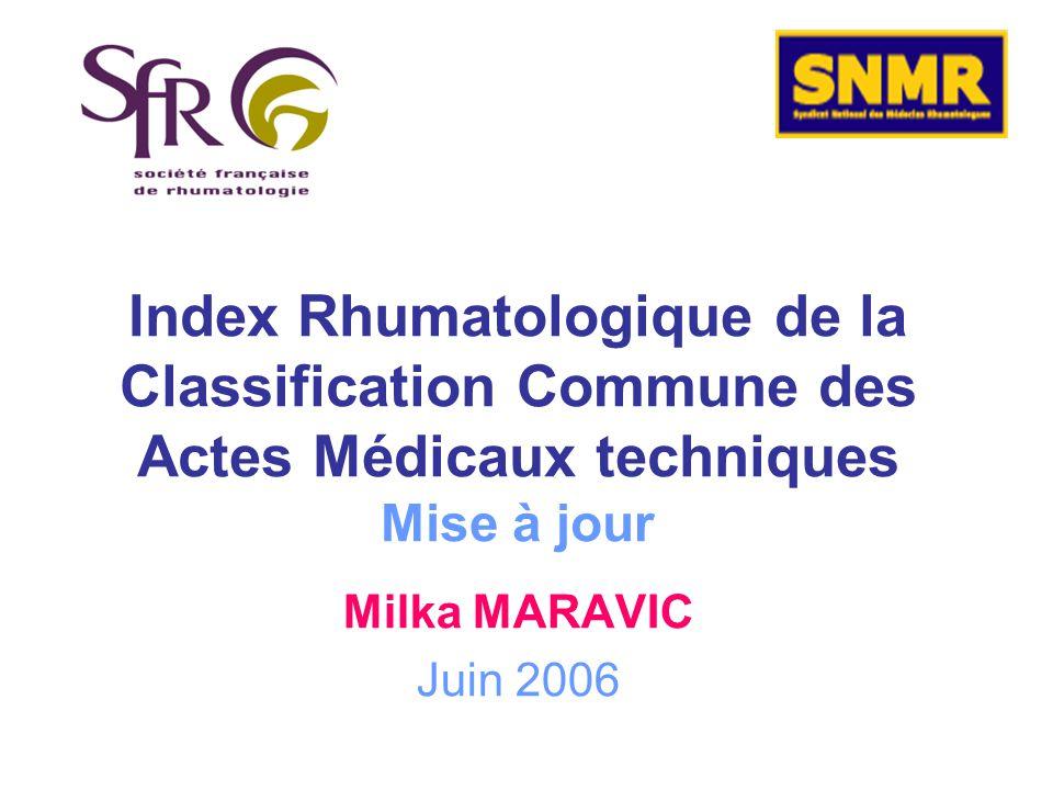 Index Rhumatologique de la Classification Commune des Actes Médicaux techniques Mise à jour