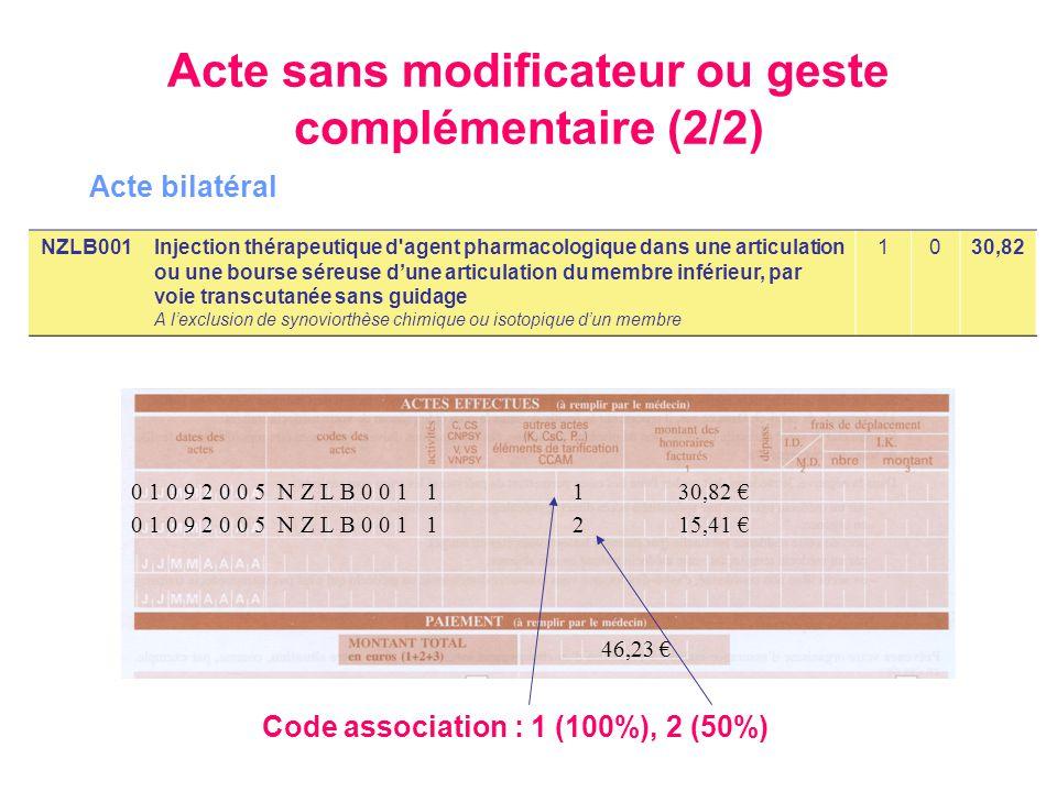 Acte sans modificateur ou geste complémentaire (2/2)