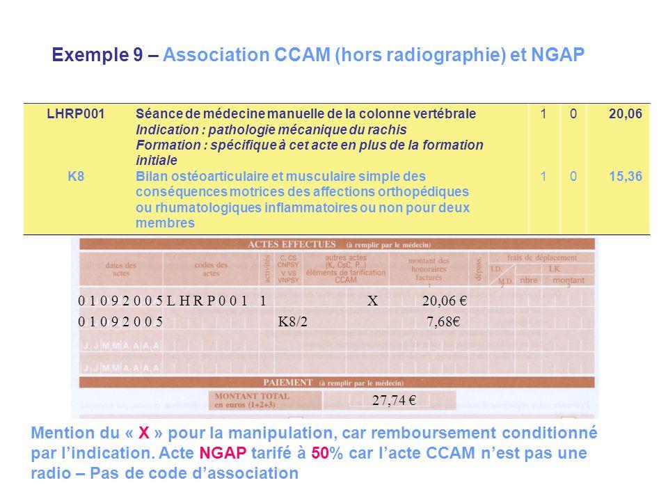 Exemple 9 – Association CCAM (hors radiographie) et NGAP