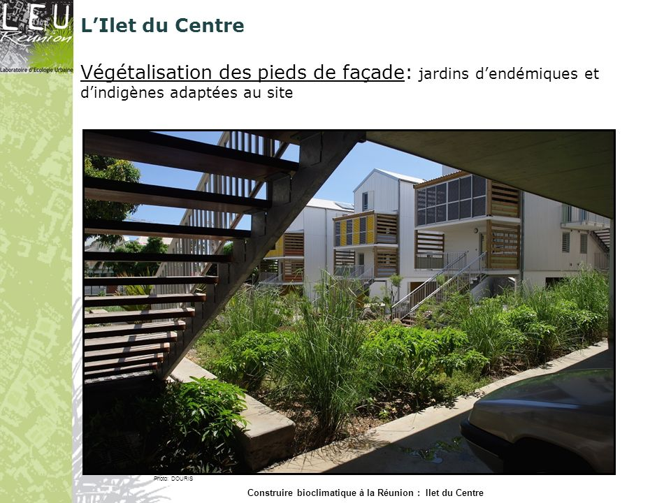 Construire bioclimatique à la Réunion : Ilet du Centre