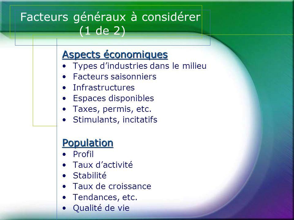 Facteurs généraux à considérer (1 de 2)