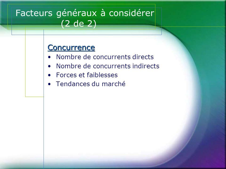 Facteurs généraux à considérer (2 de 2)
