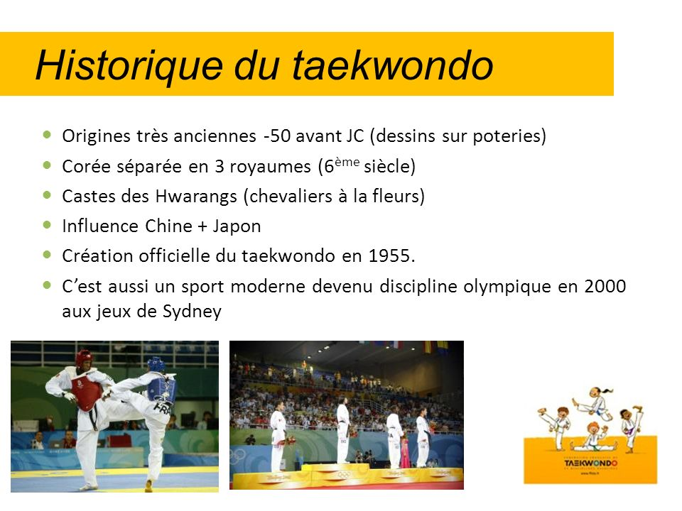 Historique du taekwondo