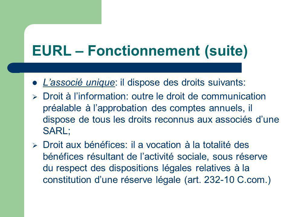 EURL – Fonctionnement (suite)