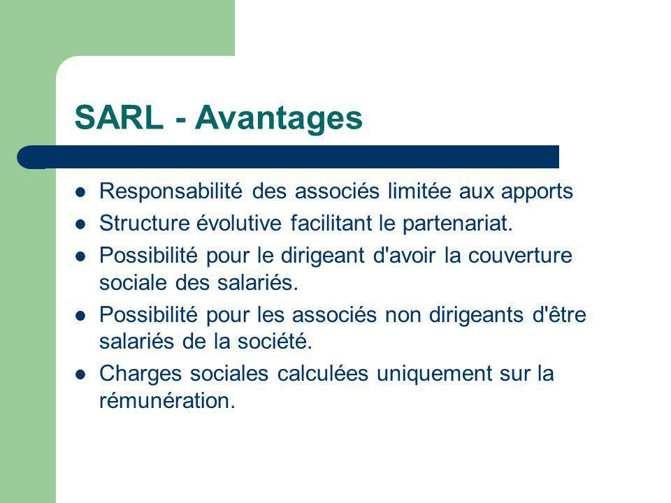 SARL - Avantages Responsabilité des associés limitée aux apports