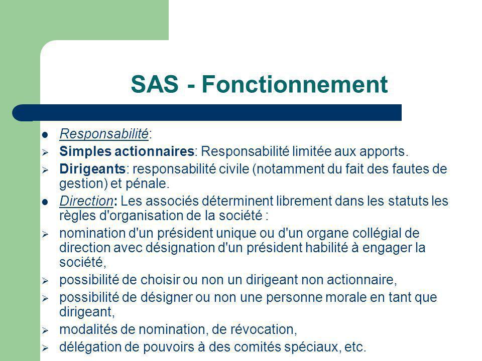 SAS - Fonctionnement Responsabilité: