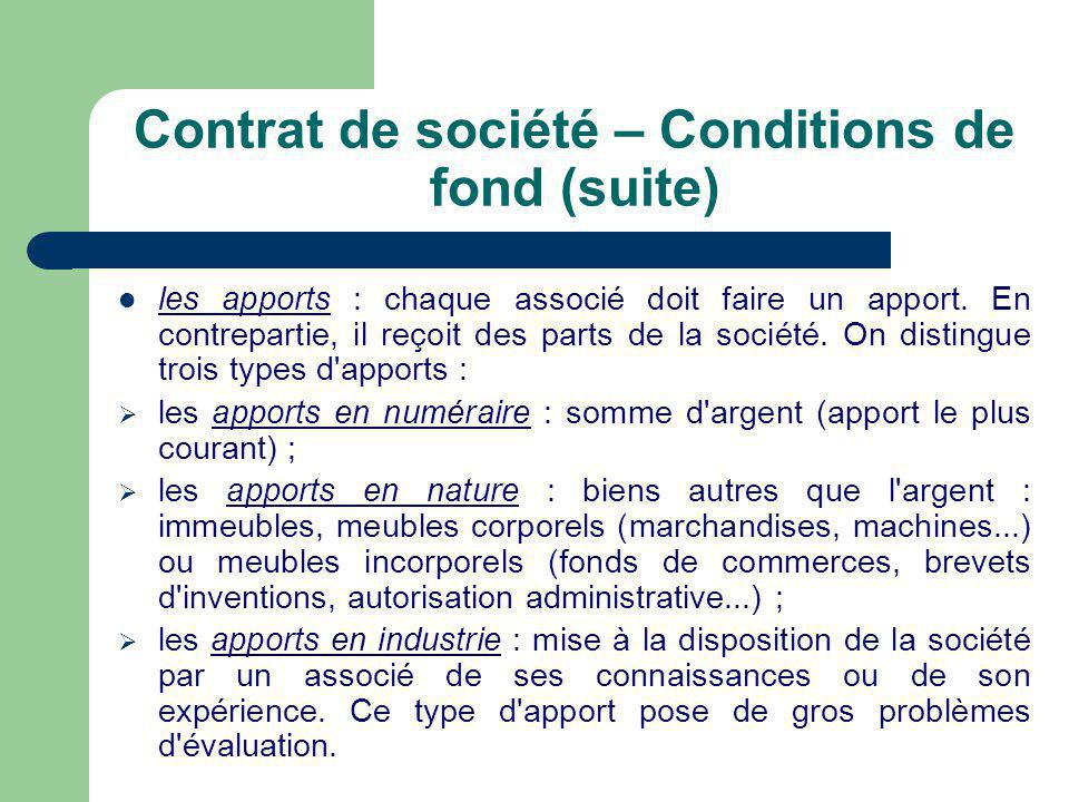 Contrat de société – Conditions de fond (suite)