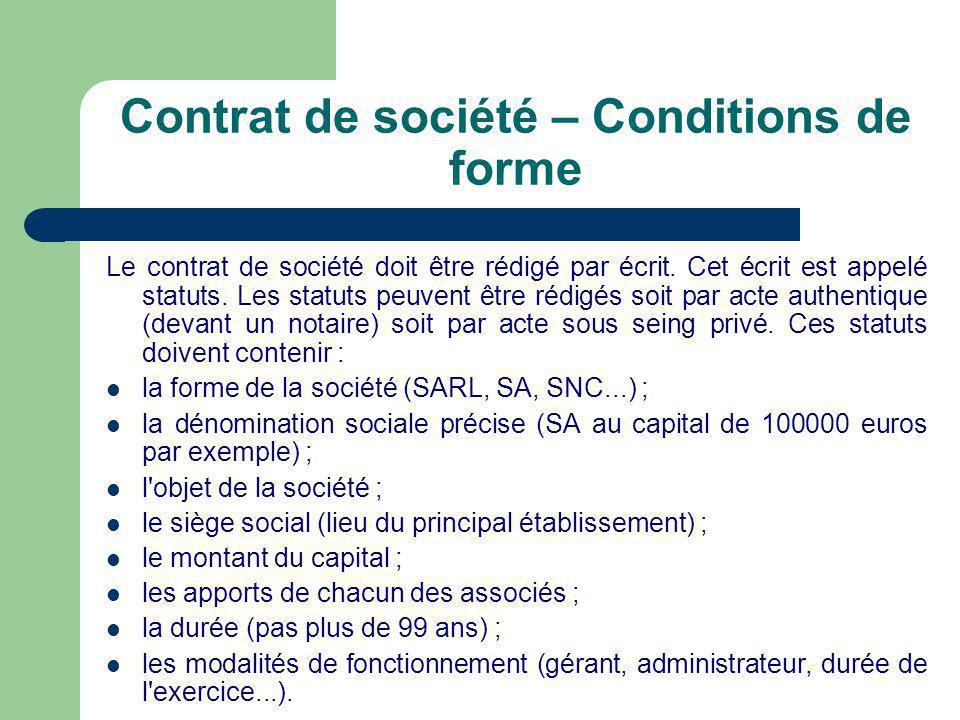 Contrat de société – Conditions de forme