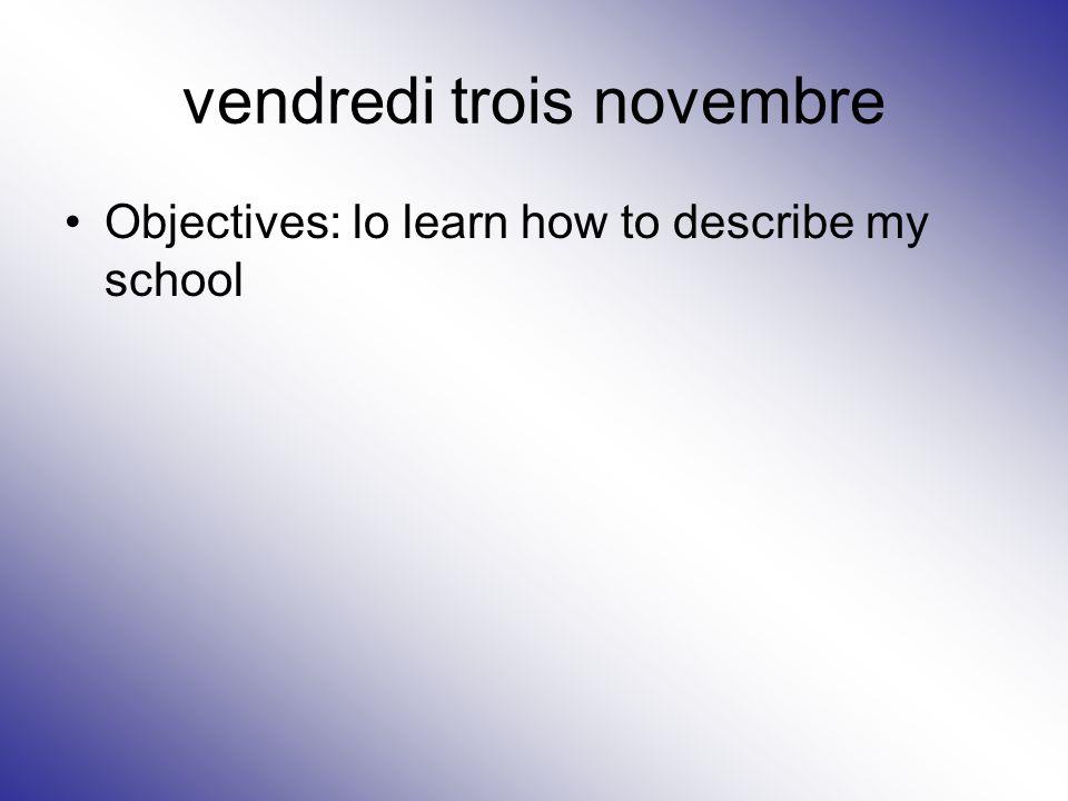 vendredi trois novembre
